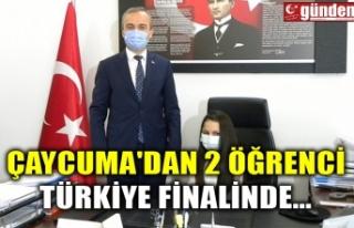 ÇAYCUMA'DAN 2 ÖĞRENCİ TÜRKİYE FİNALİNDE...