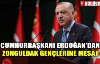 CUMHURBAŞKANI ERDOĞAN'DAN ZONGULDAK GENÇLERİNE...
