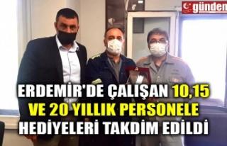 ERDEMİR'DE ÇALIŞAN 10,15 VE 20 YILLIK PERSONELE...