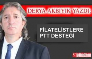 FİLATELİSTLERE  PTT DESTEĞİ