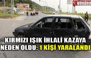KIRMIZI IŞIK İHLALİ KAZAYA NEDEN OLDU: 1 KİŞİ...