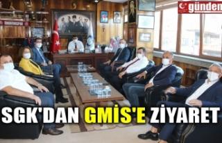SGK'DAN GMİS'E ZİYARET