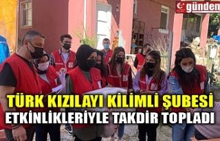 TÜRK KIZILAYI KİLİMLİ ŞUBESİ ETKİNLİKLERİYLE...