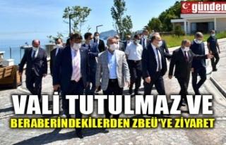 VALİ TUTULMAZ VE BERABERİNDEKİLERDEN ZBEÜ'YE...