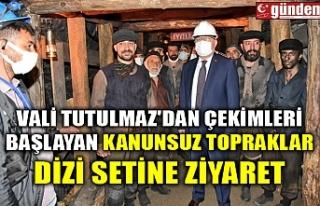 VALİ TUTULMAZ'DAN ÇEKİMLERİ BAŞLAYAN KANUNSUZ...