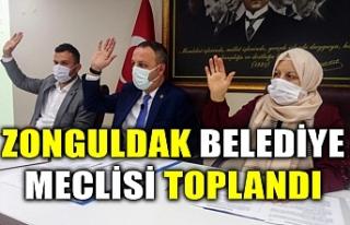 ZONGULDAK BELEDİYE MECLİSİ TOPLANDI