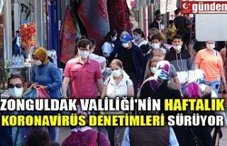 ZONGULDAK VALİLİĞİ'NİN HAFTALIK KORONAVİRÜS...