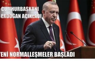 CUMHURBAŞKANI ERDOĞAN AÇIKLADI YENİ NORMALLEŞMELER...