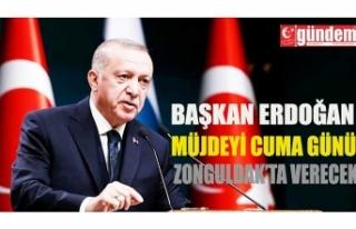 Cumhurbaşkanı Erdoğan, müjdeyi verdi: Cuma günü...
