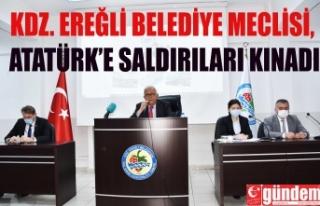 KDZ. EREĞLİ BELEDİYE MECLİSİ, ATATÜRK'E SALDIRILARI...