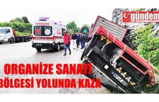 ORGANİZE SANAYİ BÖLGESİ YOLUNDA KAZA