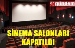 Sinema salonları 1 Temmuz'a kadar yeniden kapatıldı