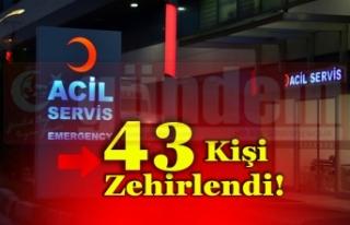 43 KİŞİ DÜĞÜN YEMEĞİNDEN ZEHİRLENDİ!