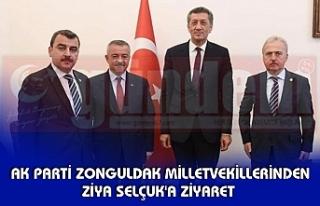 AK PARTİ ZONGULDAK MİLLETVEKİLLERİNDEN ZİYA SELÇUK'A...