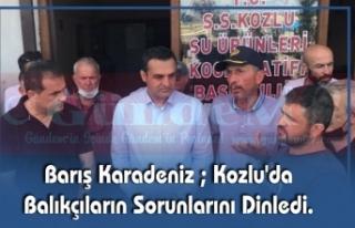 Barış Karadeniz ; Kozlu'da Balıkçıların...