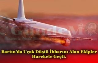 Bartın'da Uçak Düştü İhbarını Alan Ekipler...