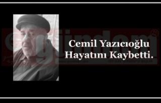Cemil Yazıcıoğlu Hayatını Kaybetti.
