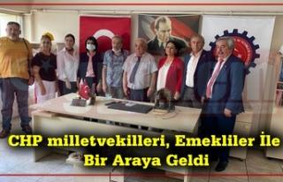 CHP milletvekilleri, Emekliler İle Bir Araya Geldi