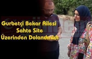 Gurbetçi Bekar Ailesi Sahte Site Üzerinden Dolandırıldı