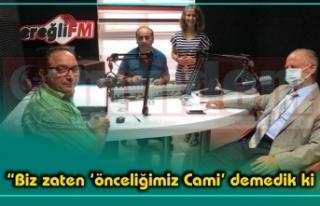 İsmail Çorumluoğlu, Ereğli FM'de Açıklamalarda...