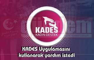 KADES Uygulamasını Kullanan Kadının Yardımına...