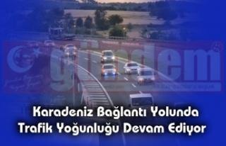 Karadeniz Bağlantı Yolunda Trafik Yoğunluğu...