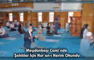 Meydanbaşı Cami'nde Şehitler İçin Kur'an-ı...