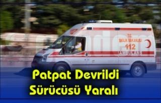 Patpat Devrildi Sürücüsü Yaralı