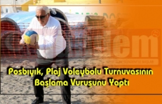 Posbıyık, Plaj Voleybolu Turnuvasının Başlama...