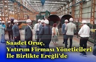 Saadet Oruç, Yatırım Firması Yöneticileri İle...
