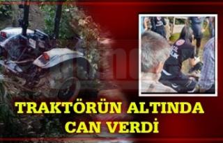 Takla Atan Traktörünün Altında Kaldı...