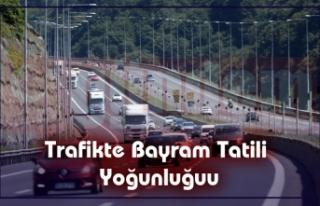 Trafikte Bayram Tatili Yoğunluğu