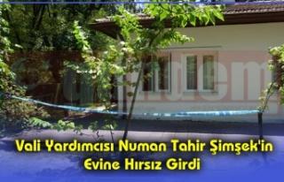 Vali Yardımcısı Numan Tahir Şimşek'in Evine...