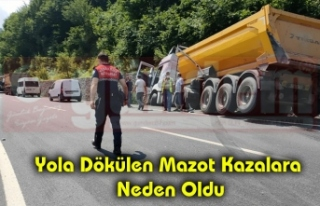 Yola Dökülen Mazot Kazalara Neden Oldu