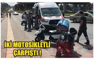 İKİ MOTOSİKLETLİ ÇARPIŞTI !