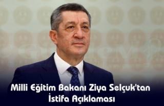 Milli Eğitim Bakanı Ziya Selçuk'tan İstifa...