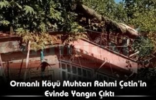 Ormanlı Köyü Muhtarı Rahmi Çetin'in Evinde...