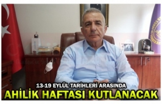 AHİLİK HAFTASI KUTLANACAK