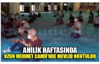 AHİLİK HAFTASINDA UZUN MEHMET CAMİİ'NDE MEVLİD...