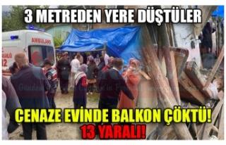 CENAZE EVİNDE BALKON ÇÖKTÜ! 13 YARALI!