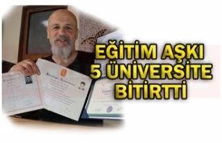 EĞİTİM AŞKI 5 ÜNİVERSİTE BİTİRTTİ