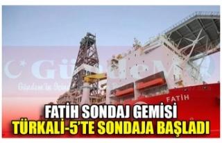 FATİH SONDAJ GEMİSİ TÜRKALİ-5'TE