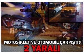 MOTOSİKLET VE OTOMOBİL ÇARPIŞTI! 2 YARALI
