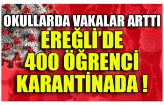 OKULLARDA VAKALAR ARTTI EREĞLİ'DE 400 ÖĞRENCİ...