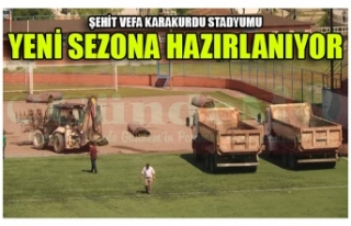 ŞEHİT VEFA KARAKURDU STADYUMU'NDA HAZIRLIKLAR...