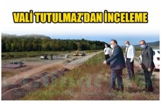 VALİ TUTULMAZ'DAN İNCELEME