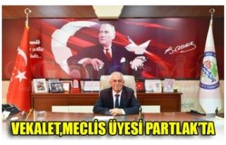VEKALET,MECLİS ÜYESİ PARTLAK'TA