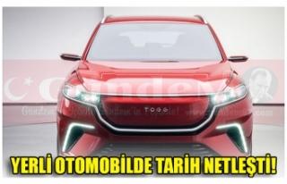 YERLİ OTOMOBİLDE TARİH NETLEŞTİ!