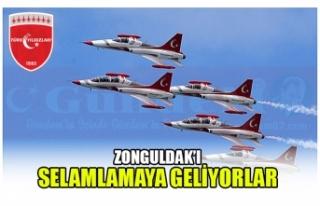 ZONGULDAK'I SELAMLAMAYA GELİYORLAR