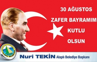 Başkan Nuri Tekin 30 Ağustos Zafer Bayramını kutladı